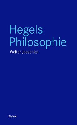 Hegels Philosophie von Jaeschke,  Walter