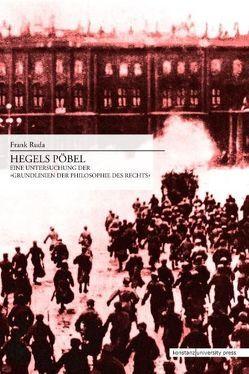 Hegels Pöbel von Zizek,  Frank Ruda Vorwort von Slavoj