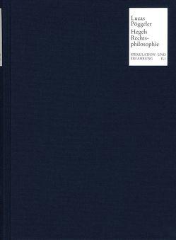 Hegels Rechtsphilosophie im Zusammenhang der europäischen Verfassungsgeschichte von Lucas,  Hans-Christian, Pöggeler,  Otto