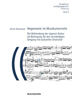 Hegemonie im Musikunterricht von Blanchard,  Olivier