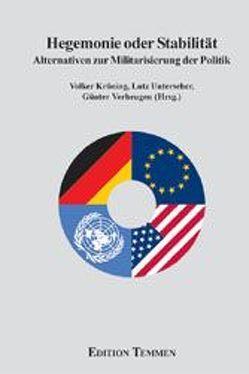 Hegemonie oder Stabilität von Kröning,  Volker, Unterseher,  Lutz, Verheugen,  Günter