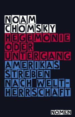 Hegemonie oder Untergang von Chomsky,  Noam, Haupt,  Michael