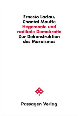 Hegemonie und radikale Demokratie von Hintz,  Michael, Laclau,  Ernesto, Mouffe,  Chantal, Vorwallner,  Gerd