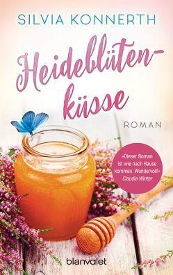 Heideblütenküsse von Konnerth,  Silvia
