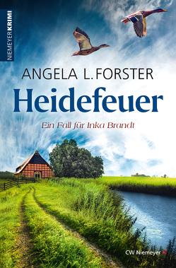 Heidefeuer von Forster,  Angela L.