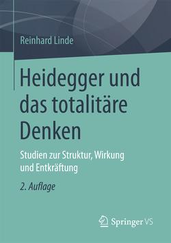 Heidegger und das totalitäre Denken von Linde,  Reinhard
