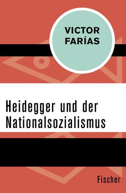 Heidegger und der Nationalsozialismus von Farías,  Victor, Laermann,  Klaus