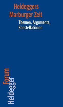 Heideggers Marburger Zeit von Keiling,  Tobias