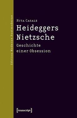 Heideggers Nietzsche von Casale,  Rita