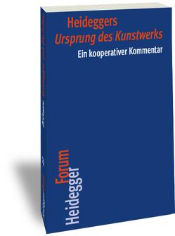 """Heideggers """"Ursprung des Kunstwerks"""" von Espinet,  David, Keiling,  Tobias"""