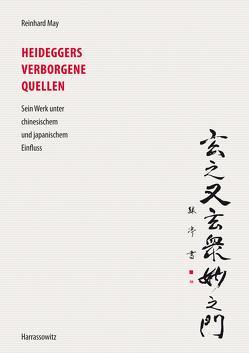 Heideggers verborgene Quellen von May,  Reinhard