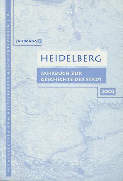 Heidelberg. Jahrbuch zur Geschichte der Stadt von Bauer,  Jo H, Eckart,  Wolfgang U., Erckenbrecht,  Marieluise