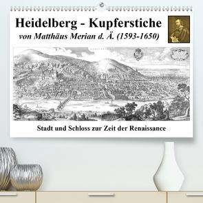 Heidelberg – Kupferstiche von Matthäus Merian d. Ä. (1593-1650) (Premium, hochwertiger DIN A2 Wandkalender 2020, Kunstdruck in Hochglanz) von Liepke,  Claus