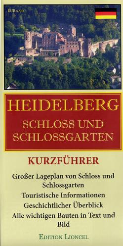 Heidelberg Schloss und Schlossgarten von Zimmermann,  Reinhard