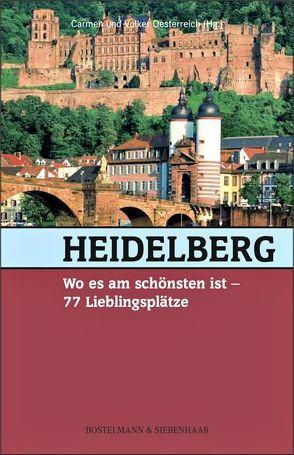 Heidelberg, wo es am schönsten ist von Oesterreich,  Carmen, Oesterreich,  Volker