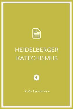 Heidelberger Katechismus von Ursinus,  Zacharias
