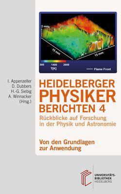 Heidelberger Physiker berichten / Von den Grundlagen zur Anwendung von Appenzeller,  Immo, Dubbers,  Dirk, Siebig,  Hans-Georg, Winnacker,  Albrecht