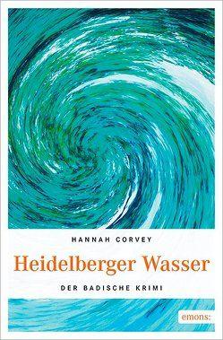 Heidelberger Wasser von Corvey,  Hannah