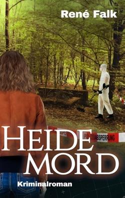 Heidemord von Falk,  René