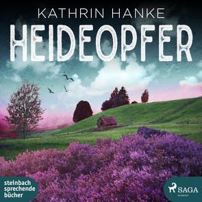 Heideopfer von Hanke,  Kathrin, Pages,  Svenja