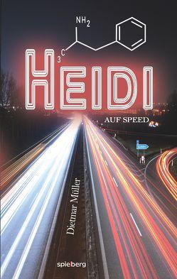 Heidi auf Speed von Müller,  Dietmar