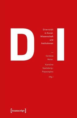 Heidi – Diversität in Kunst, Wissenschaft und Institutionen von Meier,  Cordula, Spelsberg-Papazoglou,  Karoline