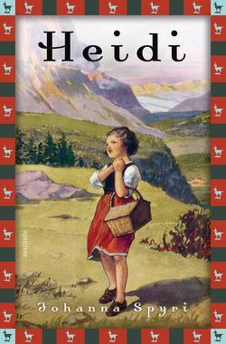 Heidi (Vollständige Ausgabe. Erster und zweiter Teil) von Spyri,  Johanna