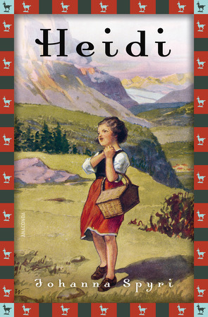Heidi – Vollständige Ausgabe. Erster und zweiter Teil. von Spyri,  Johanna