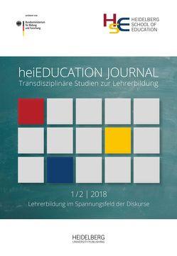 heiEDUCATIONJOURNAL / Lehrerbildung im Spannungsfeld der Diskurse von Busse,  Beatrix, Härle,  Gerhard