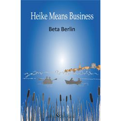 Heike means Business von Berlin,  Beta