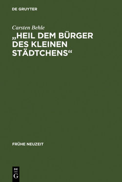 """""""Heil dem Bürger des kleinen Städtchens"""" von Behle,  Carsten"""