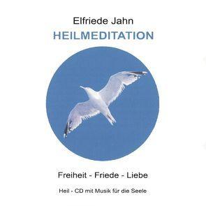 Heil-Meditation von Jahn,  Elfriede