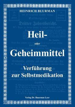 Heil- oder Geheimmittel von Buurman,  Heinrich