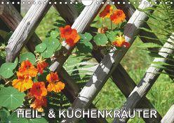 Heil- und Küchenkräuter (Wandkalender 2019 DIN A4 quer) von Geduldig,  Bildagentur