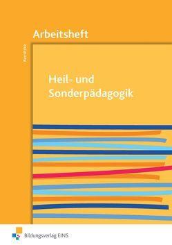 Heil- und Sonderpädagogik von Bernitzke,  Fred