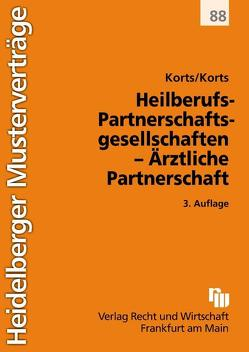 Heilberufs-Partnerschaftsgesellschaften – Ärztliche Partnerschaft von Korts,  Petra, Korts,  Sebastian