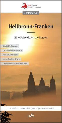Heilbronn-Franken – Eine Reise durch die Region