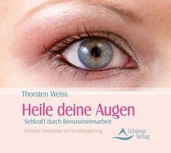 Heile deine Augen von Weiss,  Thorsten