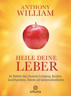 Heile deine Leber von Lehner,  Jochen, William,  Anthony