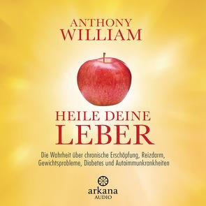 Heile deine Leber von Lehner,  Jochen, Pessler,  Olaf, William,  Anthony