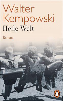 Heile Welt von Kempowski,  Walter