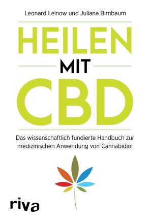 Heilen mit CBD von Birnbaum,  Juliana, Leinow,  Leonard