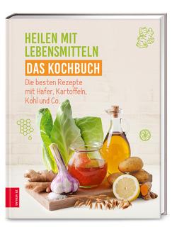 Heilen mit Lebensmitteln – Das Kochbuch