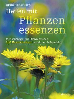 Heilen mit Pflanzenessenzen – eBook von Vonarburg,  Bruno