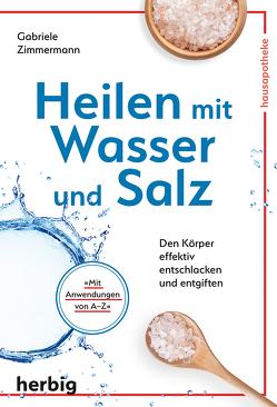 Heilen mit Wasser und Salz von Zimmermann,  Gabriele