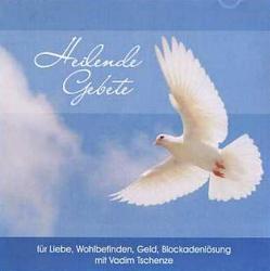 Heilende Gebete für Liebe, Geld, Wohlbefinden von Tschenze,  Vadim