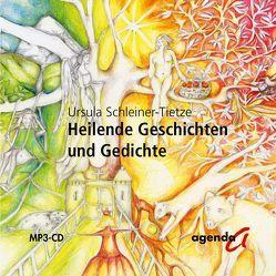 Heilende Geschichten und Gedichte von Schleiner-Tietze,  Ursula