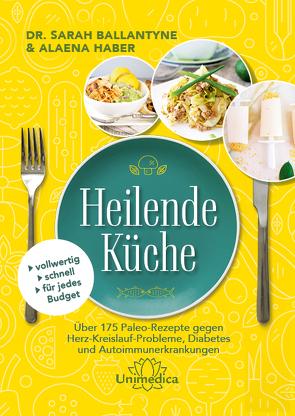 Heilende Küche von Haber,  Aleana
