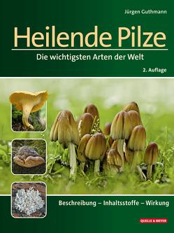 Heilende Pilze von Guthmann,  Jürgen