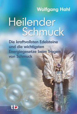Heilender Schmuck von Hahl,  Wolfgang